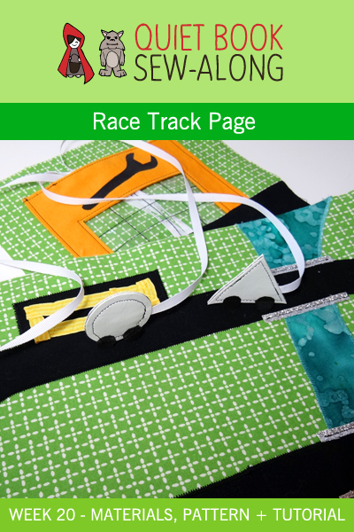 Quiet Book Sew-Along: Race Track Page {week 20}