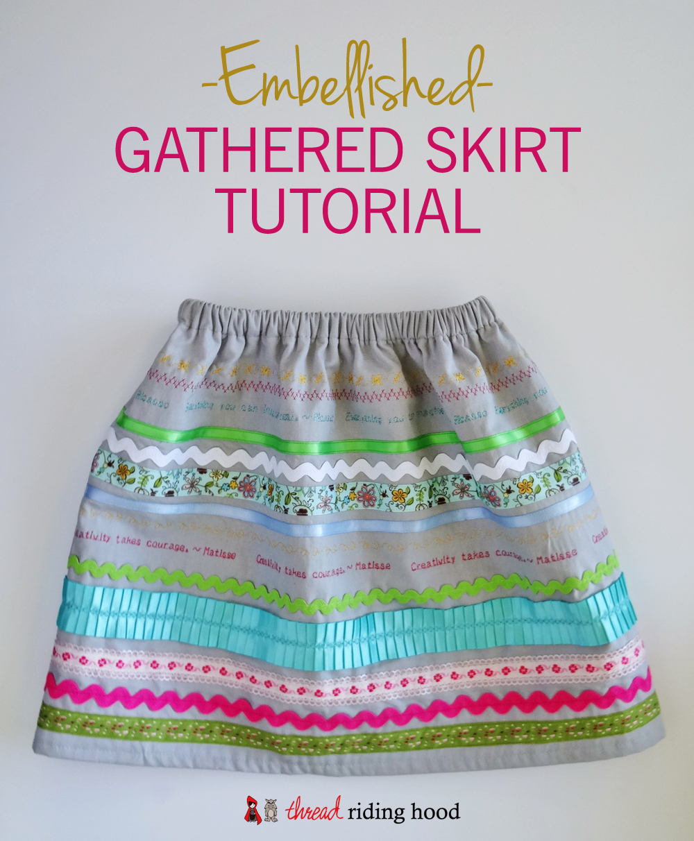 Embellished Gathered Skirt {tutorial}